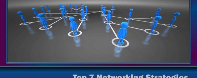Top 7 Networking Strategies Network Las Vegas