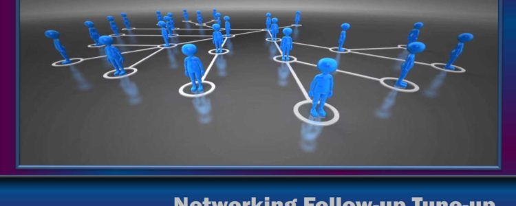 Networking Follow-up Tune-up Network Las Vegas